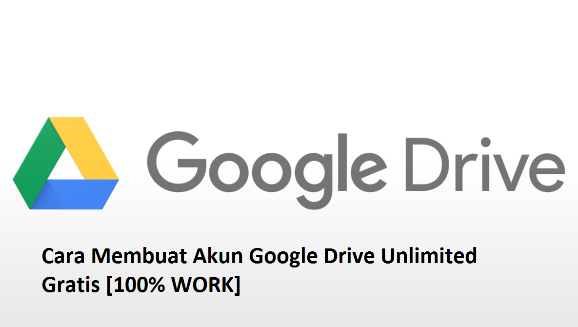 19 Cara Membuat Akun Google Drive Unlimited Gratis Gambar Caraqu