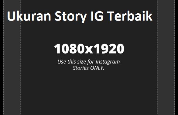 Ukuran Story IG Terbaik