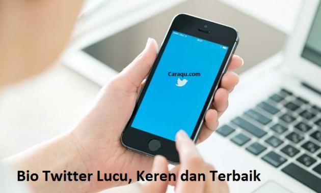 Bio Twitter Lucu, Keren dan Terbaik 2020