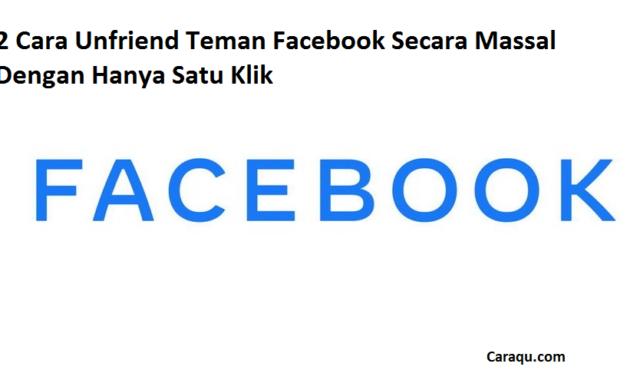 2 Cara Unfriend Teman Facebook Secara Massal