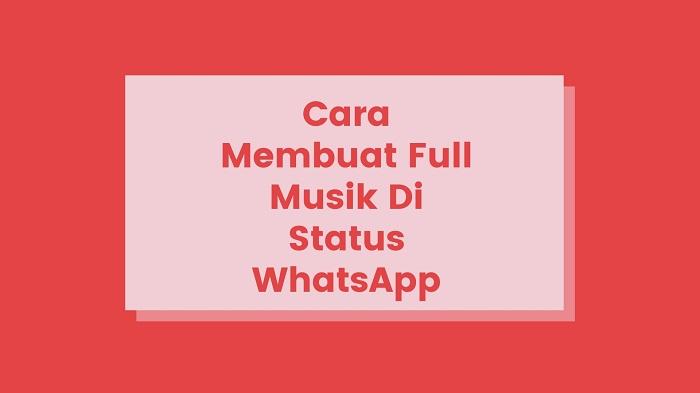 membuat musik di status WhatsApp