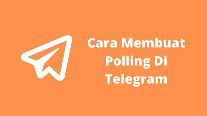 Cara Membuat Polling di telegram