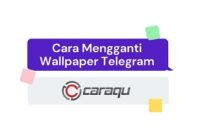 Cara Mengganti Wallpaper Telegram