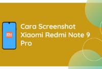 Cara Screenshot Xiaomi Redmi Note 9 pro