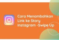 Cara Menambahkan Link ke Story Instagram