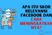 Apa itu Skor Relevansi Facebook dan Cara Meningkatkannya?