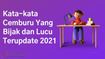 Kata-kata Cemburu Yang Bijak dan Lucu Terupdate 2021