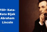 Kata-Kata Bijak Abraham Lincoln