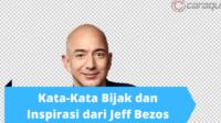 Kata-Kata Bijak dan Inspirasi dari Jeff Bezos