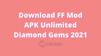 Download FF Mod APK Unlimited Diamond Gems 2021