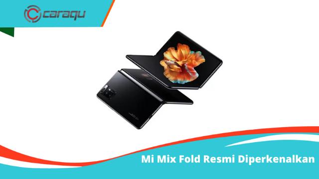 Mi Mix Fold Resmi Diperkenalkan