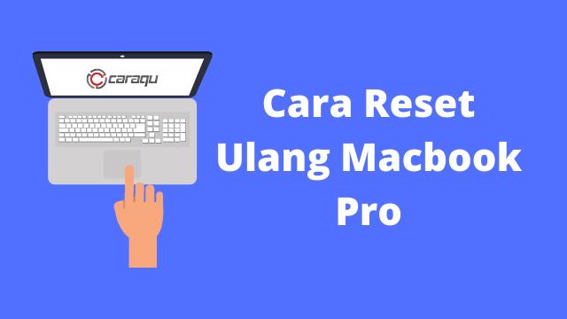 Cara Reset Ulang Macbook Pro