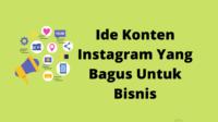 Ide Konten Instagram Yang Bagus Untuk Bisnis