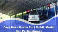Cara Buka Usaha Cuci Mobil