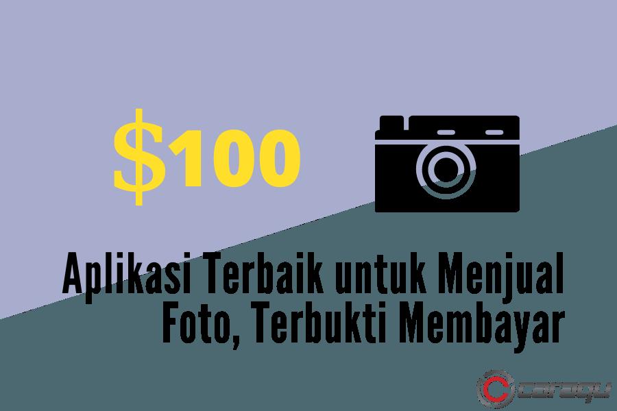 Aplikasi Terbaik untuk Menjual Foto, Terbukti Membayar