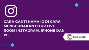 Cara Menggunakan Fitur Live Room Instagram