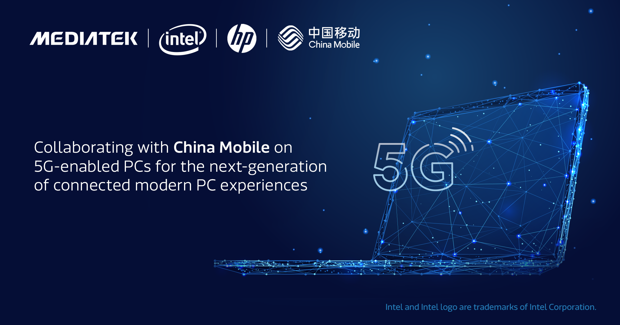 China Mobile Berkolaborasi Bersama Intel, HP dan MediaTek untuk Hadirkan Pengalaman