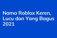 Nama Roblox Keren, Lucu dan Yang Bagus 2021