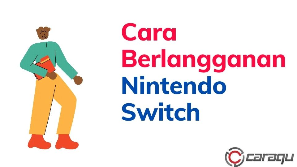 Cara Berlangganan Nintendo Switch