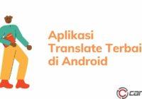 Aplikasi Translate Terbaik di Android